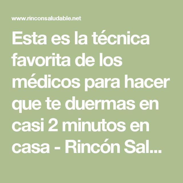 Esta es la técnica favorita de los médicos para hacer que te duermas en casi 2 minutos en casa - Rincón Saludable - Tu salud es lo primero…