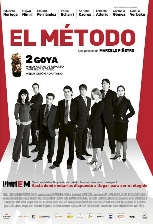 El Método (2005) Dirección: Marcelo Piñeyro. Coproducción de Argentina y España. Basada en la obra de teatro El método Grönholm, de Jordi Galceran.
