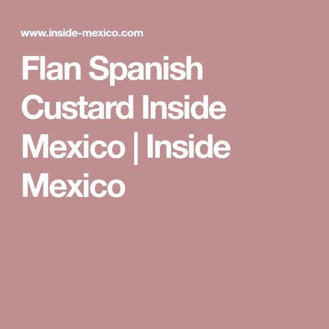 Flan Spanish Custard Inside Mexico   Inside Mexico