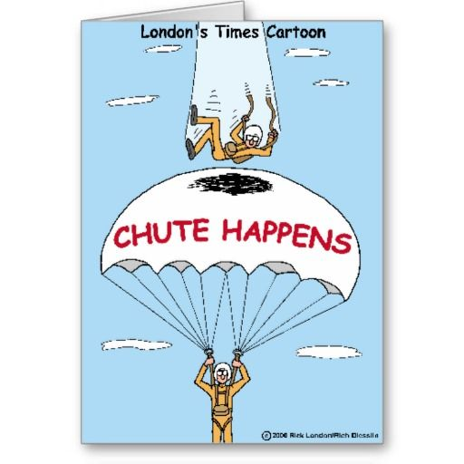 #Chute Happens #Funny @Rick London / @RichDiesslin collaboration #humor #skydiving