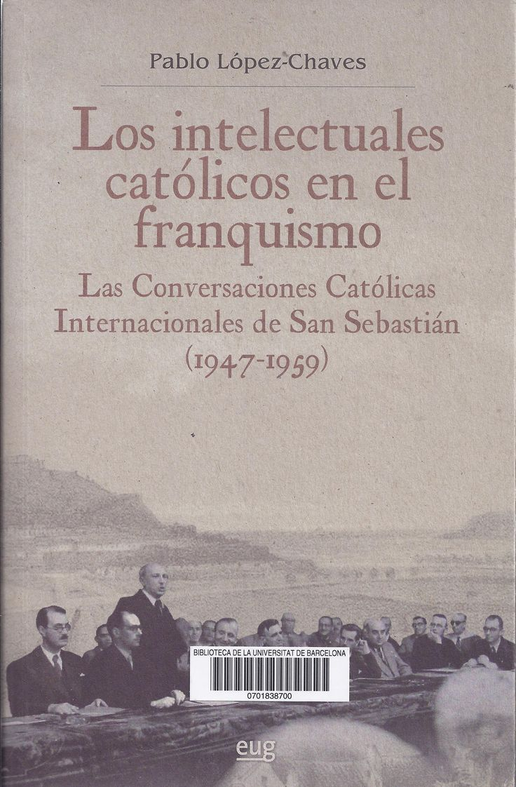 http://cataleg.ub.edu/record=b2184261~S1*cat #Franquisme #catolicisme #intel·lectuals