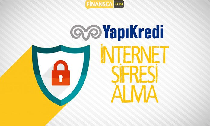 Yapı Kredi İnternet Şifresi Alma