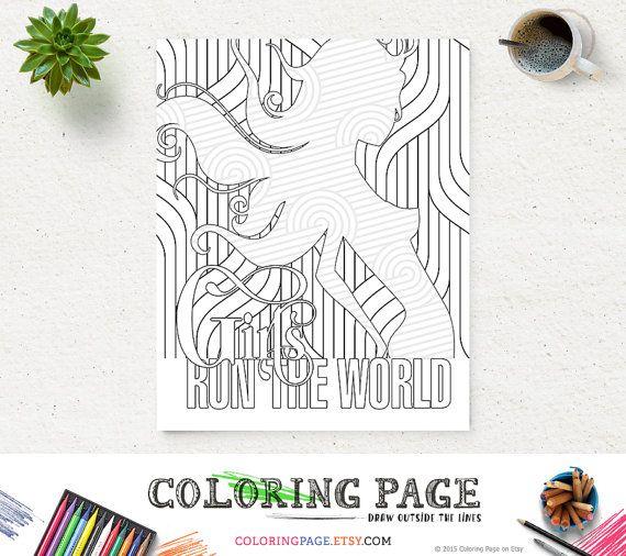 Girl Run the World Coloring Page Printable Lyric Instant Download Digital Art Printable Art Adult Coloring Pages Anti Stress Coloring Prints  Anti