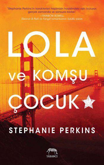 Aklımın Tavan Arası: Lola ve Komşu Çocuk - Stephanie Perkins