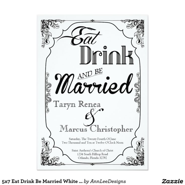 5x7 Eat Drink Be Married White Wedding Invitation