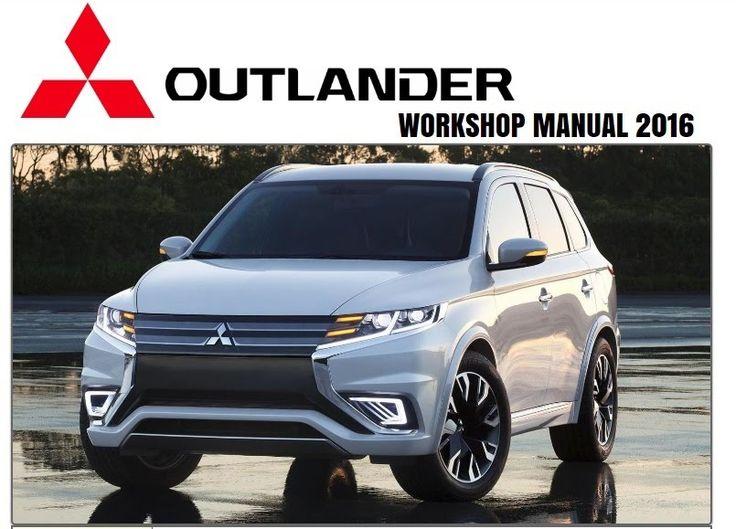 Mitsubishi Outlander 2016 Repair Service Manual: Mitsubishi Outlander 2016…