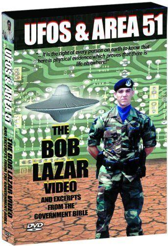 UFOs and Area 51, Vol. 2: The Bob Lazar Video DVD ~ Bob Lazar, http://www.amazon.com/dp/B0007US82K/ref=cm_sw_r_pi_dp_RLXSpb148QZTY