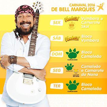 Bell Marques 2016 blocos e camarotes do carnaval de Salvador 2016 nos blocos Camaleão, Vumbora. Compre agora seu abada!