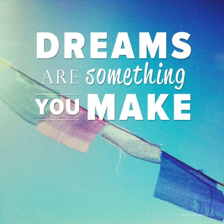 #InspirationalQuote: Dreams