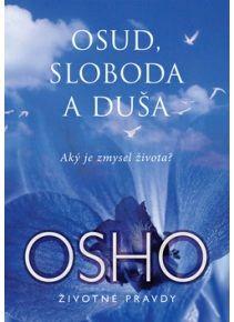 Osho -Osud, sloboda a duša http://www.preskoly.sk/autor/osho/2000/