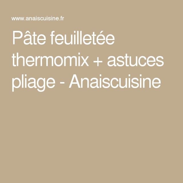 Pate a tarte feuilletee thermomix