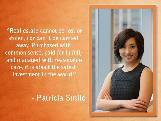 Patricia Mirawati Susilo was so inspired by these words that her interest for self-development and self-realization was sparked and she set out to follow these words by helping his brother in real estate property and financing.
