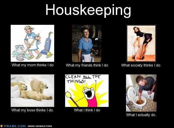 Housekeeping Housekeeping Humor Pinterest Hotel Humor Work