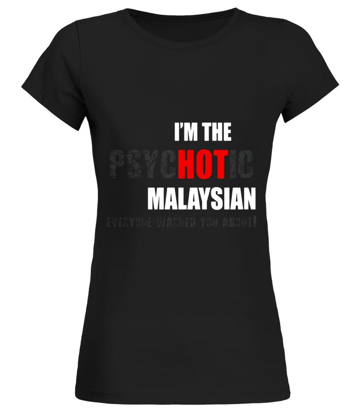 bridal shower gift ideas for bride philippines%0A Im the psycHOTic Malaysian Tshirt funny gift idea white bridal shower  shirt plus size bridal