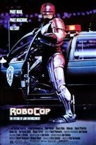 RoboCop (1987). [R] 102 mins. Starring: Peter Weller, Nancy Allen, Dan O'Herlihy, Ronny Cox, Kurtwood Smith and Miguel Ferrer