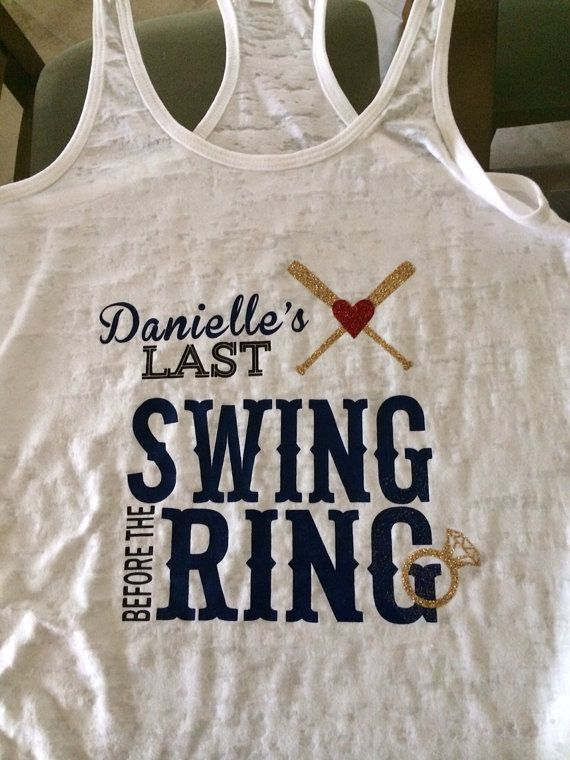 Last swing before the ring bride shirt by SewCr8tivechic on Etsy......if I have a baseball wedding I want this!