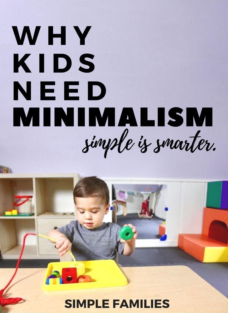 Why Kids Need Minimalism   Minimalism with kid   minimalism with family   toy minimalism   minimalist family   minimalist with kids   simple play   simple play room