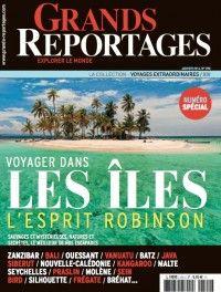 Grands Reportages #390 : Voyager dans les îles