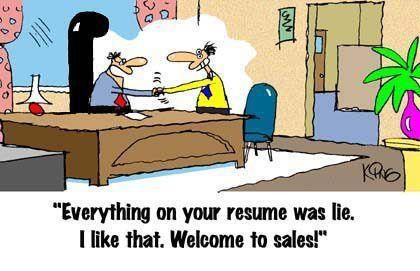 Welcome to sales :-)