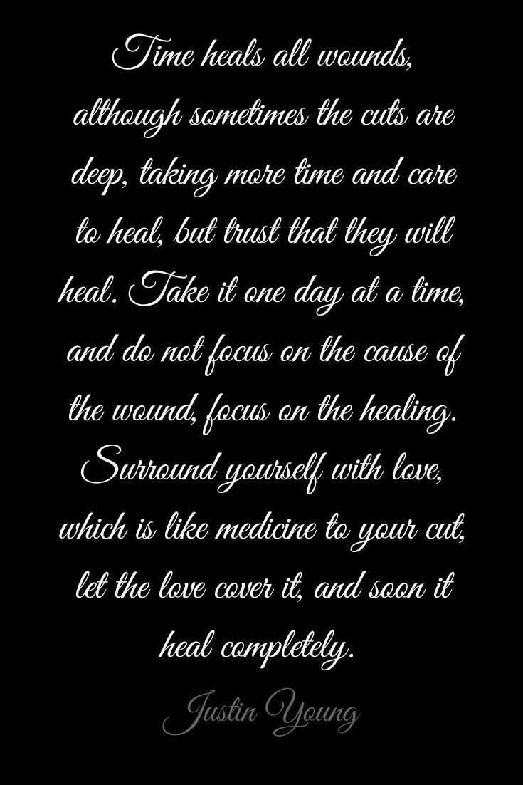 time heals by justin young quote inspire inspirational