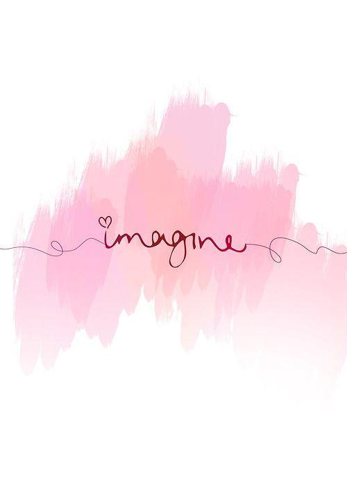 """#citation #imagine #imagination #rêves #dreams #pink #rose - LINE BOTWIN """"le poids des mots"""""""