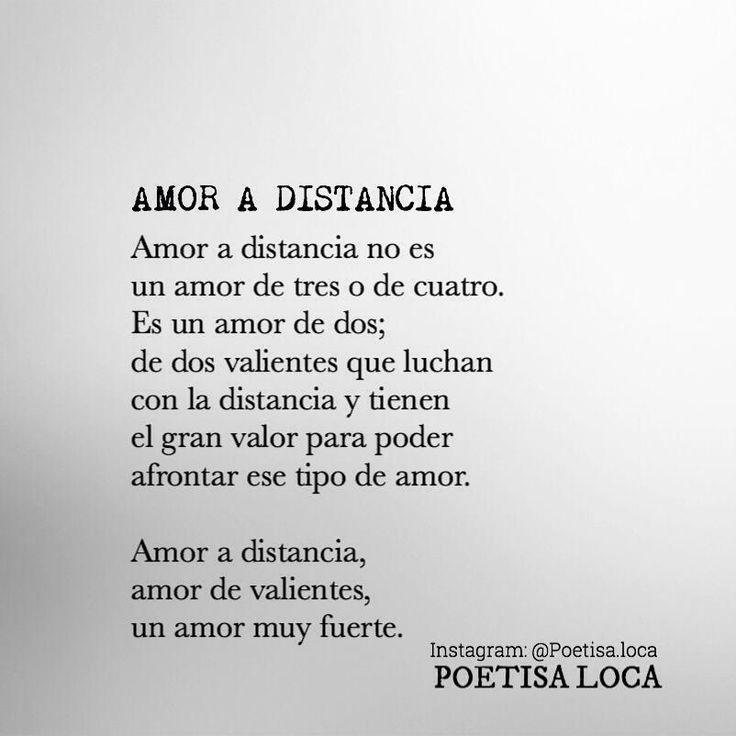 〽️ Amor a distancia, amor de valientes, un amor muy fuerte...