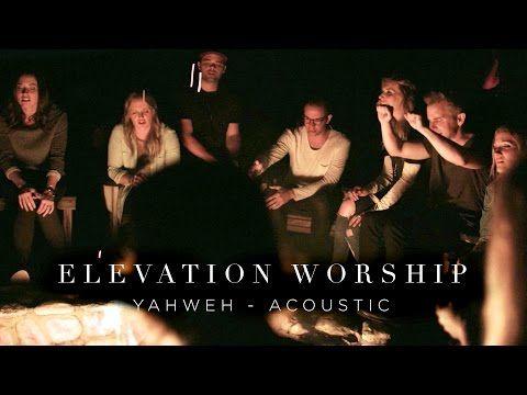 Elevation Worship - Yahweh | 316NEWS