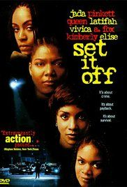 Watch Set It Off Full Movie Online Free. Desperation drives four inner-city women (Queen Latifah, Jada Pinkett Smith, Vivica A. Fox, Kimberly Elise) to bank robbery in Los Angeles, then they start mistrusting one another.