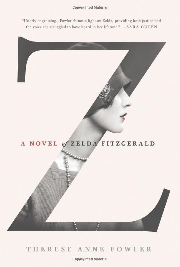 Love the photo treatment on the cover of Z: A Novel of Zelda Fitzgerald