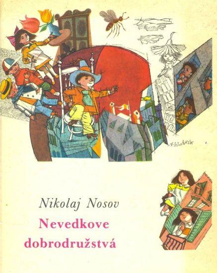 Nevedkove dobrodružstvá, Nikolaj Nosov, ilustrácie Vincent Hložník