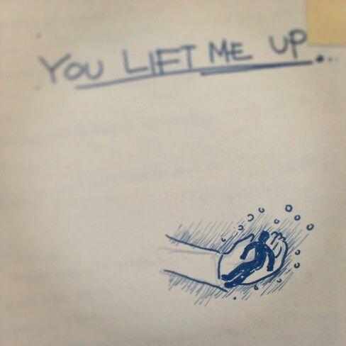 Lift me up...