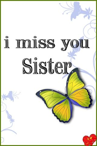 missing you sister - Google Search