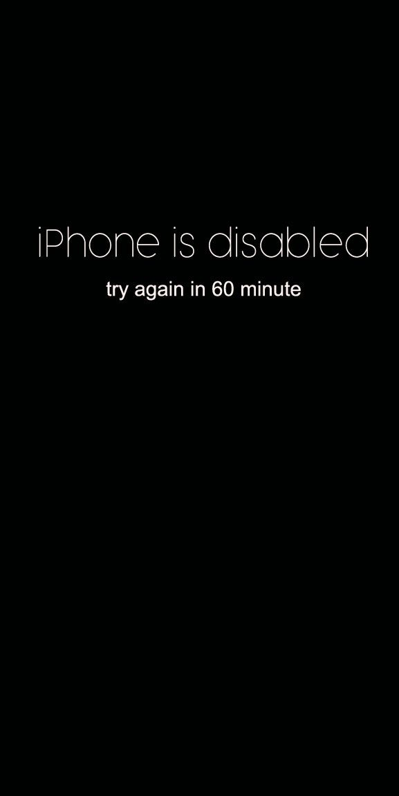 Funny Quotes Iphone Is Disabled Try Again In 60 Minute Funny Screensaver Inspiration Quotes Funny Phone Wallpaper Iphone Wallpaper Screensaver Iphone