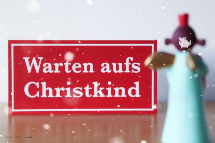 Nur noch ein Monat bis Weihnachten!   Bis zum 13. Dezember 2017 bestellen, damit die Schilder noch rechtzeitig bis Heiligabend ankommen.  (Sonderanfertigungen ausgenommen)  Und noch bis Weihnachten 20 % beim Einkaufen sparen mit dem Rabattcode: schöneweihnachten2017   #weihnachten #wartenaufschristkind #weihnachtsdeko