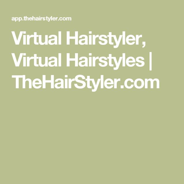 Virtual Hairstyler, Virtual Hairstyles | TheHairStyler.com