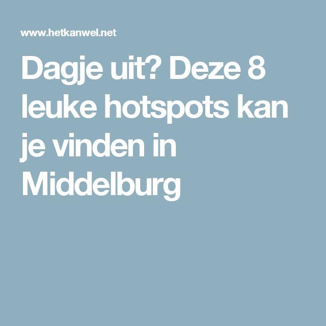 Dagje uit? Deze 8 leuke hotspots kan je vinden in Middelburg
