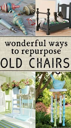 So many great ideas for ways to reuse old chairs - definitely trying the last one!                                                                                                                                                      More