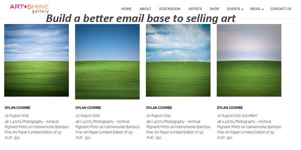 This article is about how to build a email list for your business. So you can start selling your art to your list