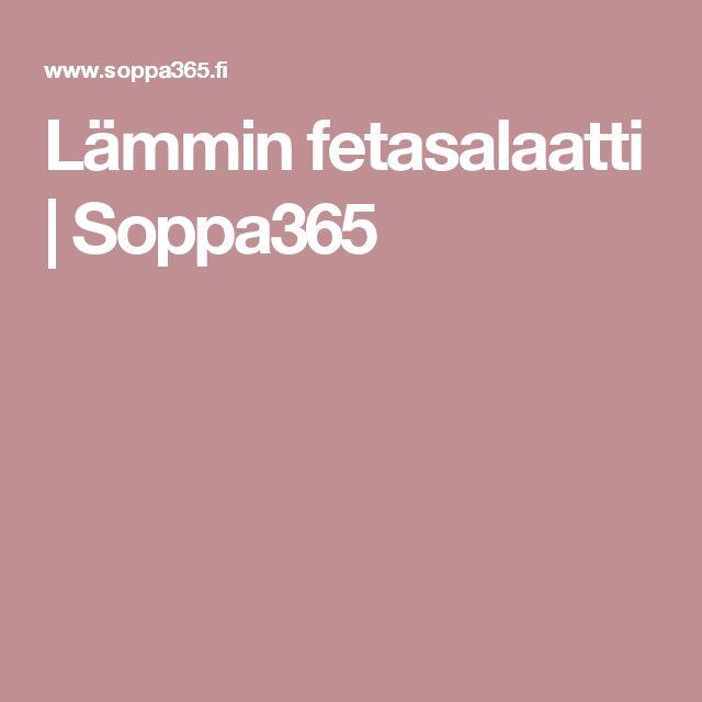 Lämmin fetasalaatti | Soppa365