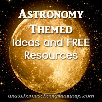 Astronomy Themed Ideas and FREE Resources | Homeschool Giveaways