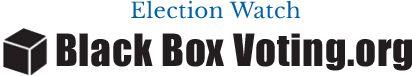Black Box Voting book: FREE |  BlackBoxVoting.org