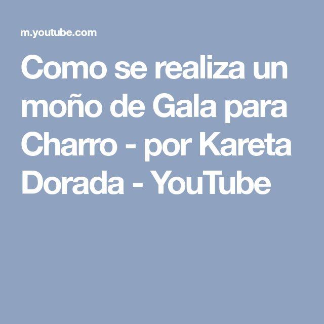 Como se realiza un moño de Gala para Charro - por Kareta Dorada - YouTube