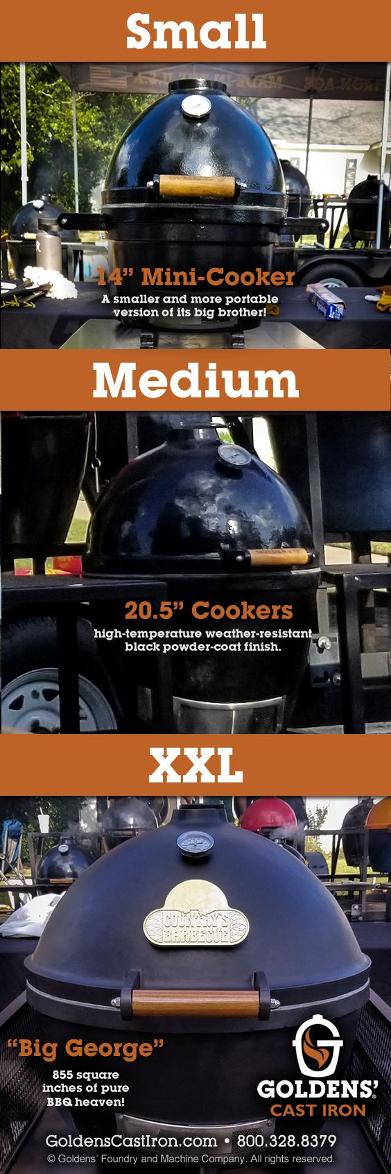 "Small, Medium or XXL? We offer #GoldensCastIron #Kamado #Cookers, #MiniCookers & ""Big George"" - 855 square inches of pure #BBQ heaven!  #kamado #castironkamado #kamadobbq #kamadobbqgrills #castirongrates #barbecue #bbqgrill #grill #grills #grilling #firepit #firepits #recipe #recipes #bbqrecipes #barbecuegrill #barbecuegrilling #barbecuesauce #bbqguys  #bbqbrethren #charcoal #castiron #goldenscastiron #madeinamerica #ironage #goldenscastironcooker   #castironfirepit #kamadogrill #kamado"