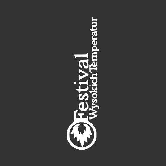 Festiwal Wysokich Temperatur  http://festiwalwysokichtemperatur.pl/