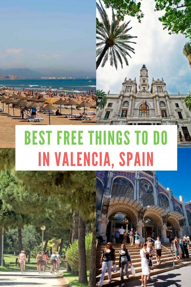 Best Free Things To Do In Valencia Spanje Reizen Valencia Spanje Valencia