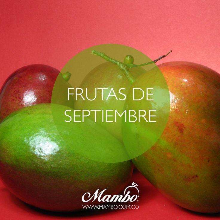 Frutas de septiembre: el mango, el melón, la granada, la nectarina blanca y los higos.  La fruta de temporada es mucho más sabrosa, más sana y más barata.  www.mambo.com.co