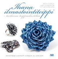 http://www.adlibris.com/fi/product.aspx?isbn=9522990361 | Nimeke: Ihana ilmastointiteippi - Tekijä: Päivi Sirkkiä - ISBN: 9522990361 - Hinta: 25,50 €