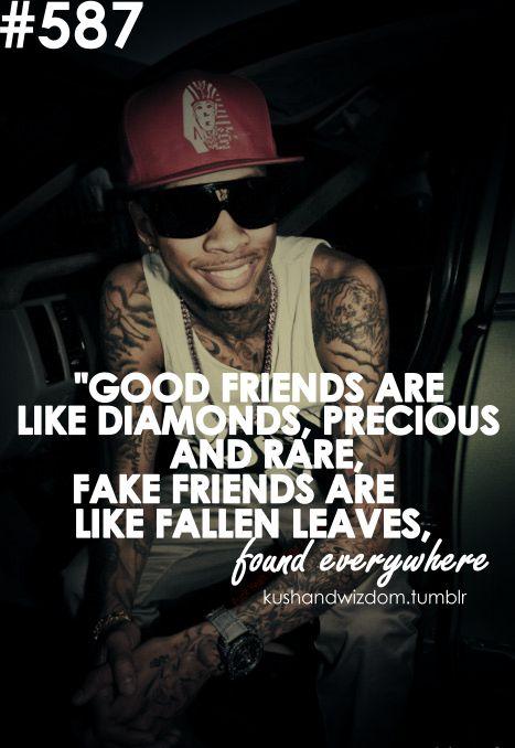 25+ best Rap song quotes on Pinterest | Rap lyrics, Rap ... Wiz Khalifa Fake Friends Quotes Tumblr