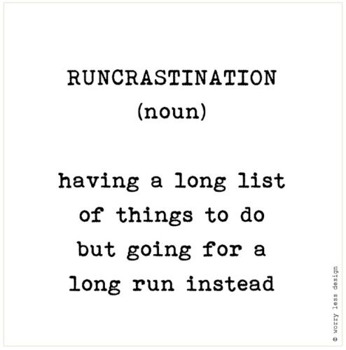 Runcrastination Funny running quote, running definition, motivation for runners Greetings cards for Sports Lovers www.worrylessdesign.co.uk