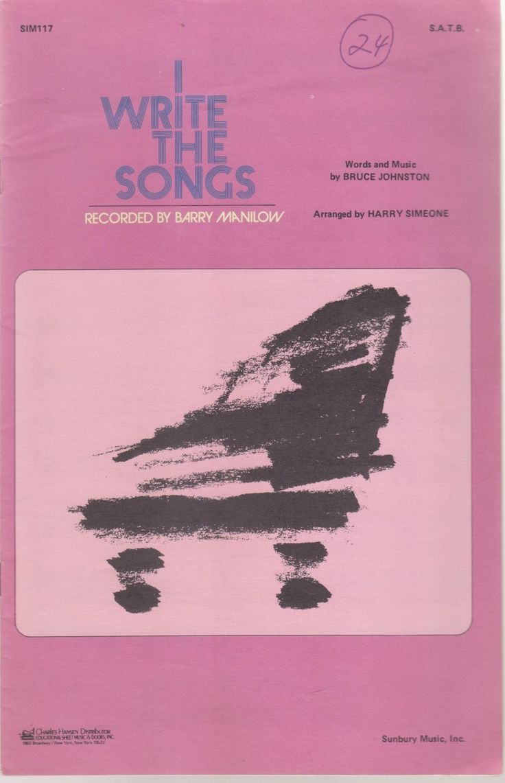 I Write The Songs. by Words and Music by Bruce Johnston